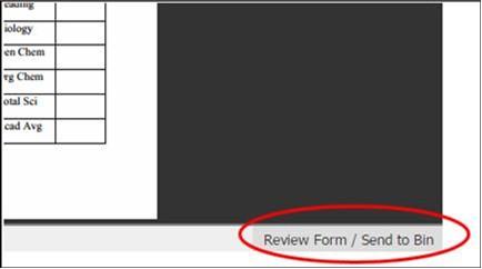 Screen shot of Slate Review/Send to Bin button